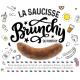 Saucisse Brunchy